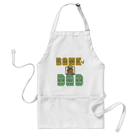 Bank of Dad Father's Day Products Adult Apron