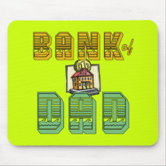 Bank of Dad Father's Day Products Mouse Mats