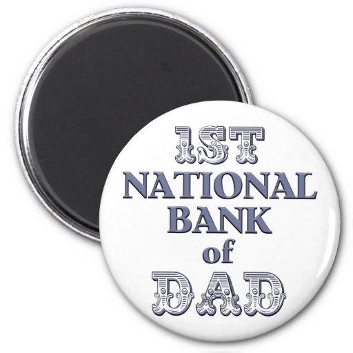 Bank Of Dad Magnet