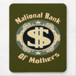 Bank Of Mothers Mouse Mats