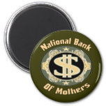 Bank Of Mothers Refrigerator Magnets