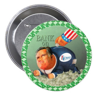 Bank on Romney Pinback Button