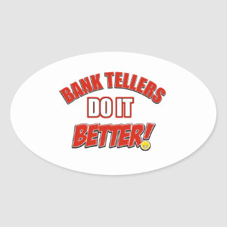 Bank Teller designs Oval Sticker