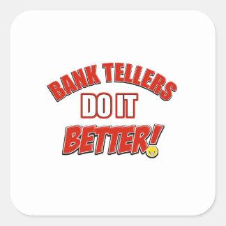 Bank Teller designs Square Sticker