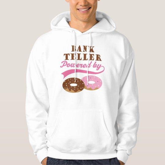 Bank Teller Funny Gift Hoodie