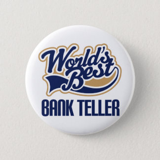 Bank Teller Gift Pinback Button