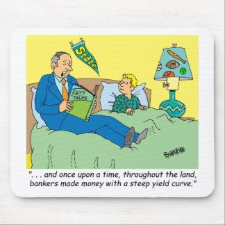 BANKER / BROKER / BEDTIME STORY /INVESTING MOUSEPAD