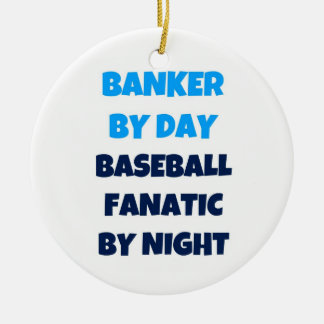 Banker by Day Baseball Fanatic by Night Double-Sided Ceramic Round Christmas Ornament