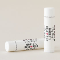 banker by day world's best mom by night banker lip balm