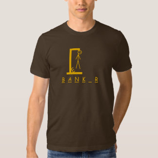 banker hangman shirt