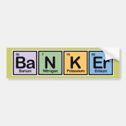 Bumper Sticker with Banker design