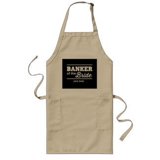 Banker of the Bride Long Apron