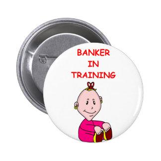 BANKER PINBACK BUTTON