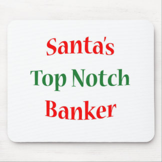 Banker Top Notch Mouse Pad
