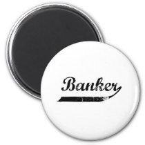 Banker typography magnet