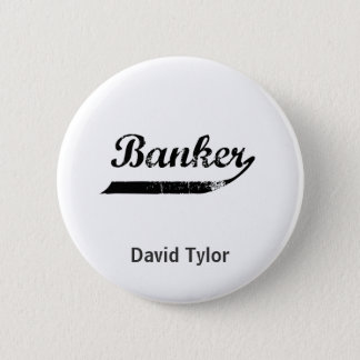 Banker typography pinback button