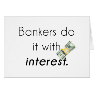 Bankers do it greeting cards
