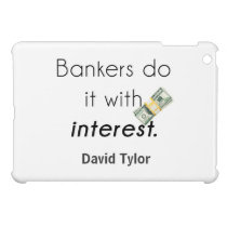 Bankers do it! iPad mini case