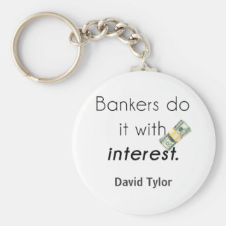 Bankers do it! keychain