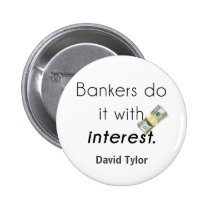 Bankers do it! pinback button