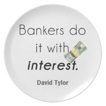 Bankers do it! plate