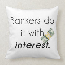 Bankers do it! throw pillow