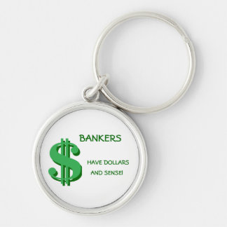 Bankers Dollars and Sense Keychain