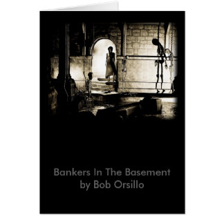 Bankers In The Basement Greeting Cards