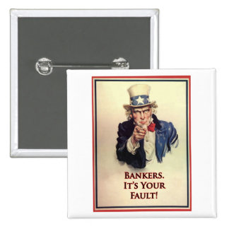 Bankers Uncle Sam Poster Pin