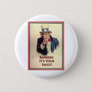 Bankers Uncle Sam Poster Button