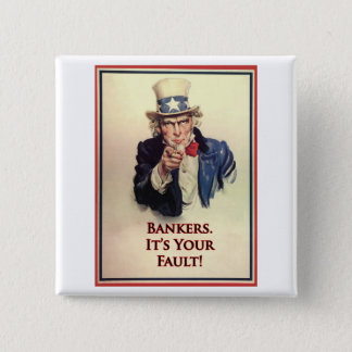 Bankers Uncle Sam Poster Pinback Button