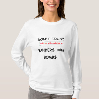 Bankers with Bombs Ladies Shirt