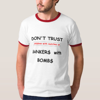 Bankers with Bombs Mens t-shirt