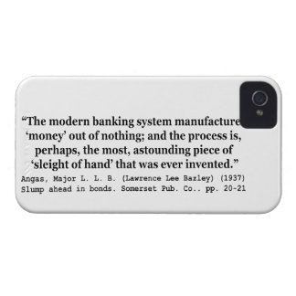 Banking Systems Manufacture Money Out Of Nothing Case-Mate iPhone 4 Cases