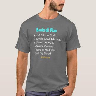 Bankroll Plan (Dark) T-Shirt