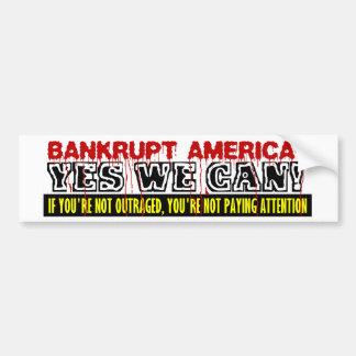 Bankrupt America? Bumper Sticker