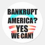 Bankrupt America? Classic Round Sticker