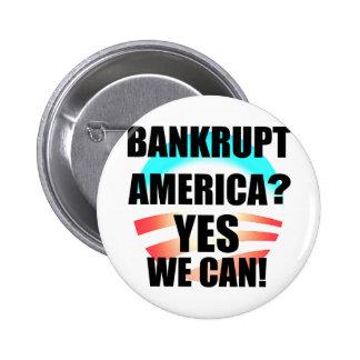 Bankrupt America? Pinback Button