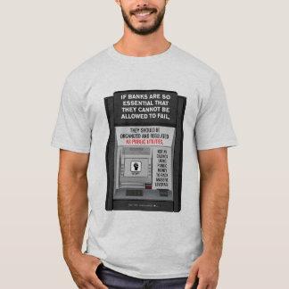 Banks Should Be Public Utilities T-Shirt