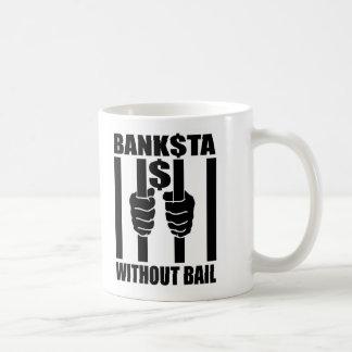Banksta$ Without Bail Classic White Coffee Mug