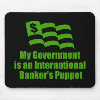 BANKSTER BAILOUT MOUSE PAD
