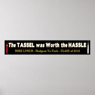 "Banner  (10"" x 60"") Graduation - The Tassel/Hassle Poster"
