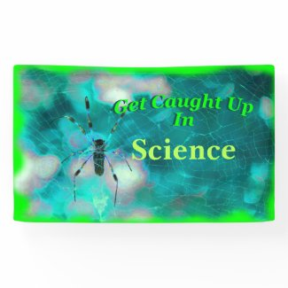 """Banner Bulletin Board """"Get Caught Up In Science"""""""