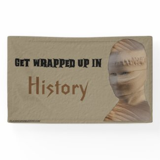 """Banner Bulletin Board """"Get Wrapped Up In History"""""""