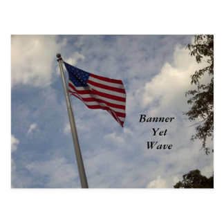 BANNER YET WAVE AMERICAN FLAG POSTCARD
