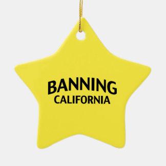 Banning California Ornaments