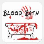 Baño de sangre calcomanía cuadrada