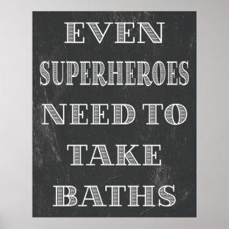 Baños de la necesidad de los super héroes póster