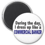 Banquero comercial durante el día imán de nevera