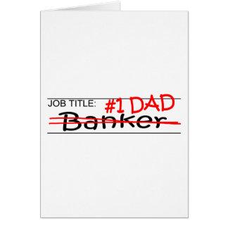 Banquero del papá del trabajo tarjeta de felicitación